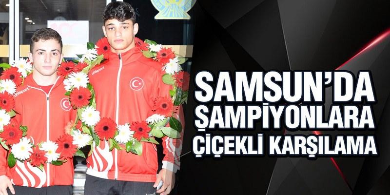 Samsun'da Şampiyonlara Çiçekli Karşılama