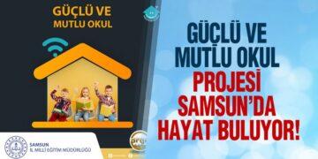 'Güçlü Ve Mutlu Okul' Projesi Samsun'da Hayat Buluyor!