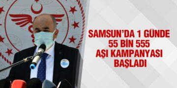 Samsun'da 1 Günde 55 Bin 555 Aşı Kampanyası Başladı