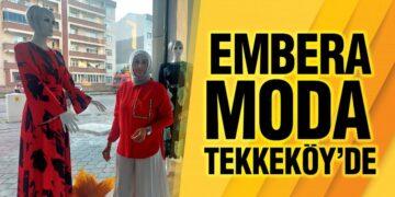 EMBERA MODA TEKKEKÖY'DE