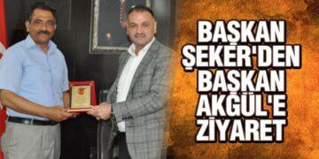 Başkan Şeker'den, Başkan Akgül'e Ziyaret