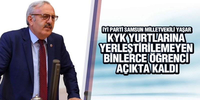 Yaşar, 'KYK Yurtlarının Sayısı Yetersiz'