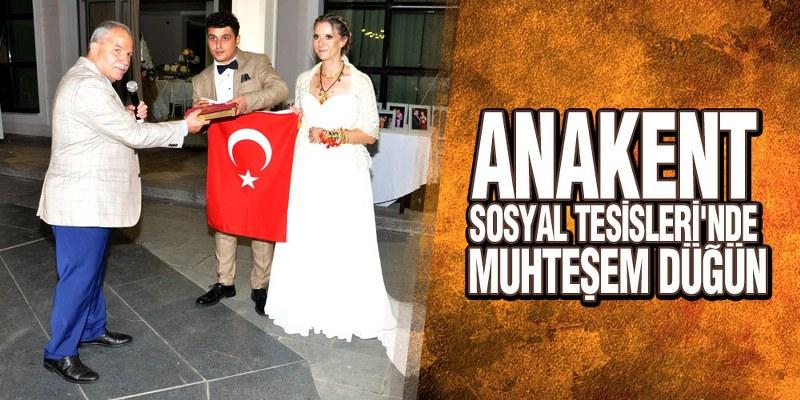 Anakent Sosyal Tesisleri'nde Muhteşem Düğün