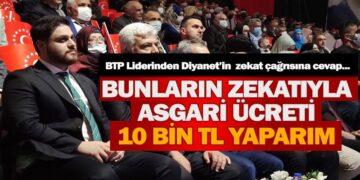 BTP Liderinden Diyanet'in Zekat Çağrısına Çok Konuşulacak Cevap