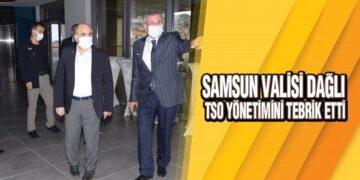 Samsun Valisi Dağlı, TSO Yönetimini Tebrik Etti